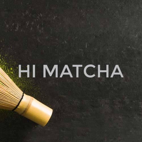Hi Matcha